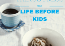 10 things i miss about life before kids