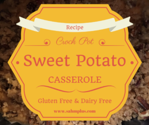 GF DF crock pot sweet potato casserole