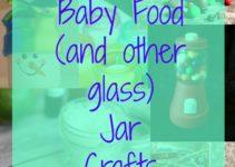 baby food glass jar crafts