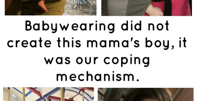 babywearing was our coping mechanism
