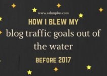 How I exceeded blog traffic goals for 2017 at the end of 2016