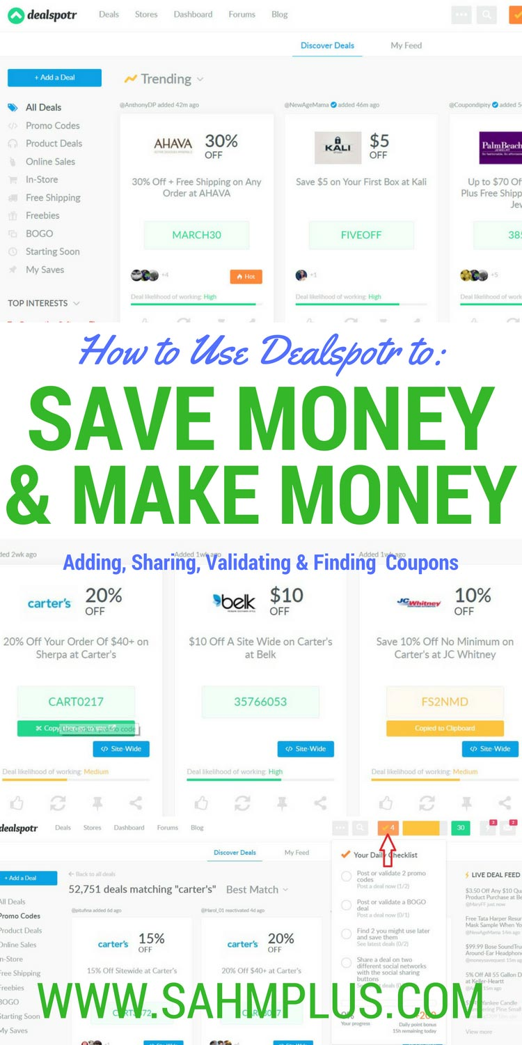 Save money (or make money) as a Dealspotr coupon member. I show you show to do both.