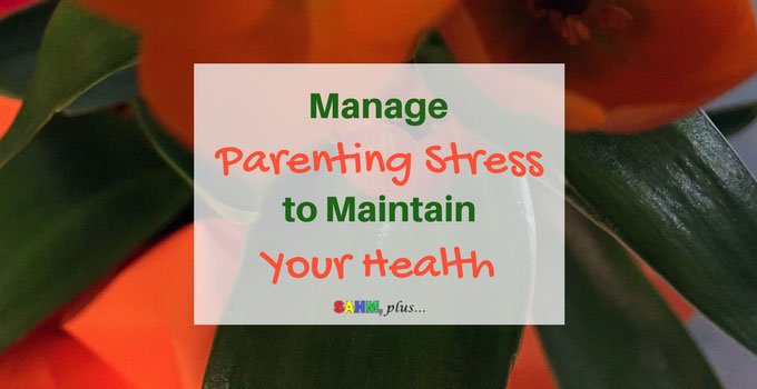 Why managing stress is important to your health. Being a parent is hard, but it's important to manage parenting stress. via www.sahmplus.com
