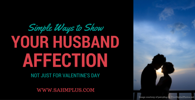 Simple ways to show your husband affection